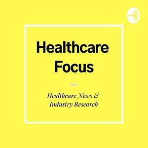 healthcare industry news podcast